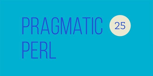 Вышел двадцать пятый выпуск Pragmatic Perl