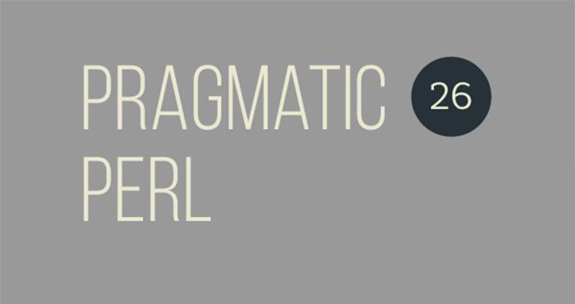 Вышел двадцать шестой выпуск Pragmatic Perl