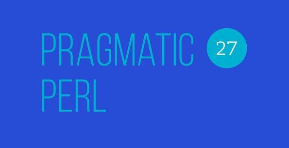 Вышел двадцать седьмой выпуск Pragmatic Perl